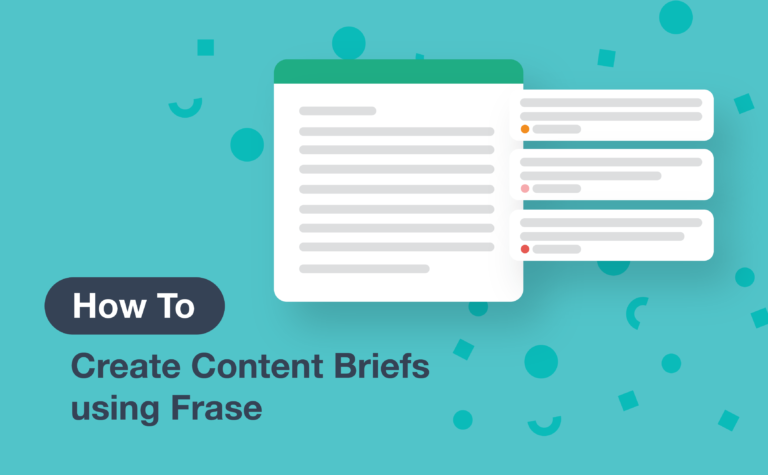 How to Create Content Briefs using Frase [GUIDE]