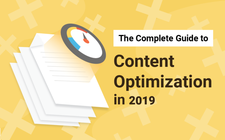 The Complete Guide to Content Optimization for SEO