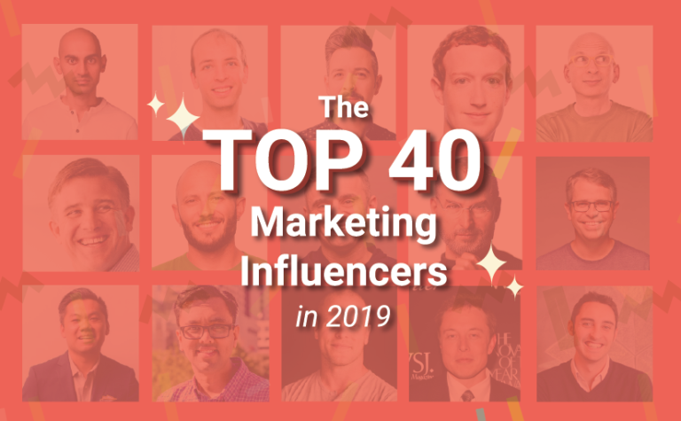 The Top 40 Marketing Influencers in 2019